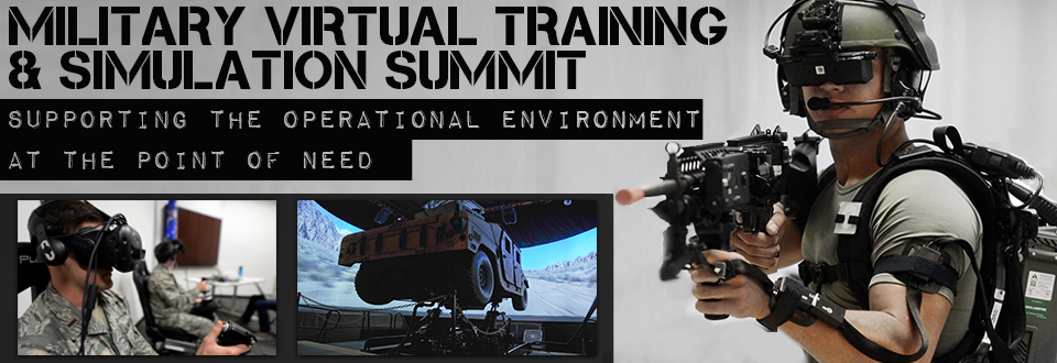 2018 SUMMIT   Military Virtual Training & Simulation